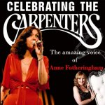 The Carpenters with Anne Fotheringham