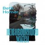 Beth Horner - Neighbour Watch