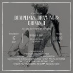 Dumplings, Drinks and Drawing II (life drawing)