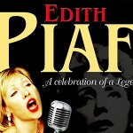 Edith Piaf - A Celebration of a Legend
