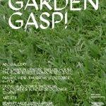 Exhibition: Garden Gasp