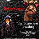 Fairytales Gone Bad: Grannylocks / The Monstrous Duckling