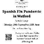 Spanish Flu Pandemic in Watford - Online Zoom Talk