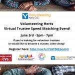 Volunteering Herts Virtual Trustee Speed Matching Event