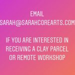 CLAY PARCELS:  Make work for idle hands!
