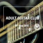 Adult Guitar Club (morning)