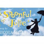 A Spoonful of Julie - A Tribute to Julie Andrews