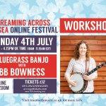 Banjo Workshop (Streaming Across the Sea online festival)