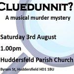 Cluedunnit?! - A Musical Murder Mystery