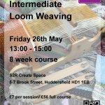 Intermediate Loom Weaving Course