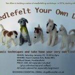 Needle Felting Workshop - Needle felt your own pooch!