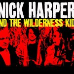 Nick Harper & The Wilderness Kids