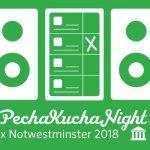 PechaKucha Night x Notwestminster