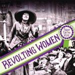 Revolting Women