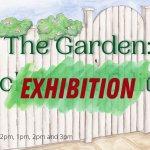 The Garden: Exhibition