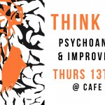 THINK GIGS | Psychoanalysis & Improvisation