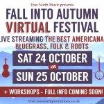 True North Music presents the Fall into Autumn Virtual Festival