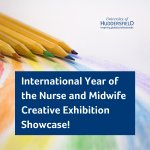 Year of the Nurse & Midwife Creative Exhibition Showcase!