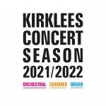 Kirklees Concert Season 2021-22