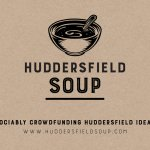 Apply for a micro-grant for your idea with Huddersfield SOUP