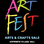 Hepworth ArtFest / Arts and Craft Sale