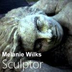 Melanie Wilks Sculptor / Melanie Wilks Sculptor