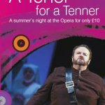 A Tenor for a Tenner! Welsh National Opera