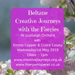 Beltane Creative Journeys with the Faeries