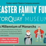 EASTER FAMILY FUN AT TORQUAY MUSEUM