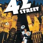 NOSTALGIC CINEMA: 42ND STREET (U)