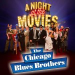 The Chicago Blues Brothers – A Night at the Movies