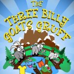 The Three Billy Goats Gruff!