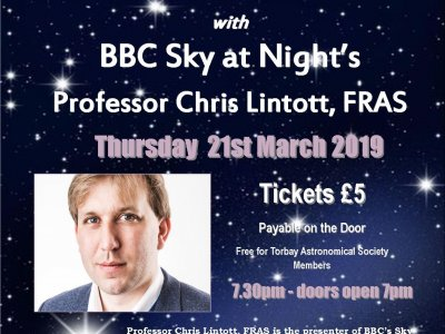 TORBAY ASTRONOMICAL SOCIETY PRESENTS A LECTURE EVENING WITH BBC