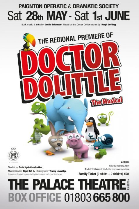 Dr Dolittle Tues 28th May - Sat 1st June-7.30pm and 2.30pm-Sat.