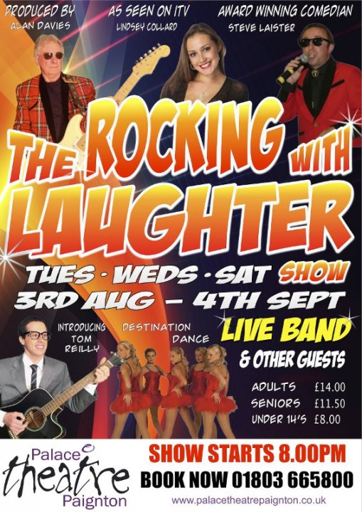 Rocking With Laughter Show Aug 6th til Sept (Tues, Weds, Sats)