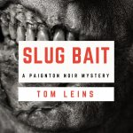 Slug Bait - A Paignton Noir Mystery