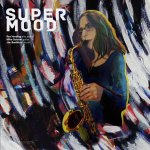 SUPERMOOD album out now!