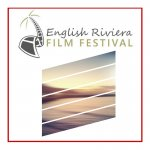 English Riviera Film Festival Coming this Summer to Torbay