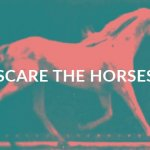 Scare the Horses / live performance and events club