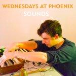 Wednesdays at Phoenix : Sounds