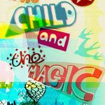 The Child & The Magic Poster