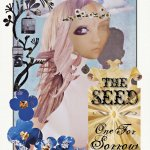The Seed: One For Sorrow