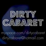 Dirty Cabaret video
